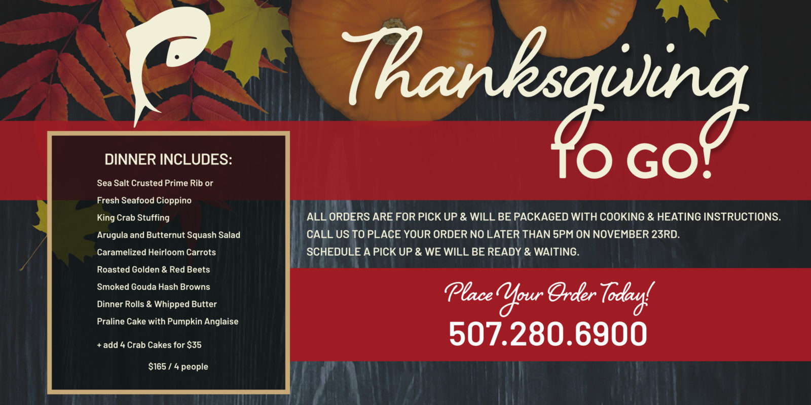 Pescara Thanksgiving To Go - Place your order today! 507.280.6900